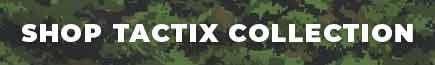 SHOP TACTIX COLLECTION
